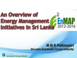 An Overview of Energy Management Initiatives in Sri Lanka