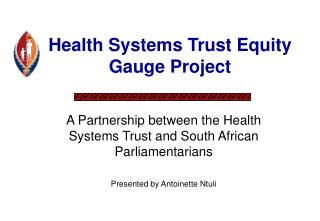 Health Systems Trust Equity Gauge Project