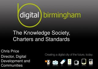 The Knowledge Society, Charters and Standards