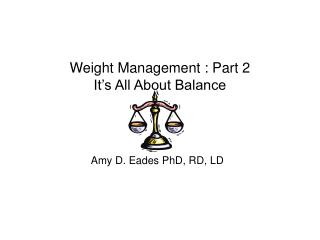 Weight Management : Part 2   It's All About Balance