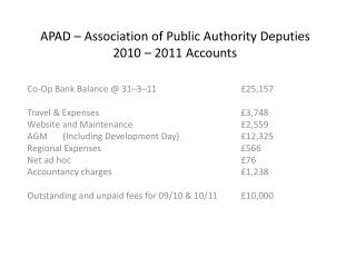 APAD � Association of Public Authority Deputies 2010 � 2011 Accounts
