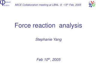 MICE Collaboration meeting at LBNL: 9 ~13 th  Feb, 2005