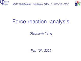 MICE Collaboration meeting at LBNL: 9 ~13 th  Feb, 2005