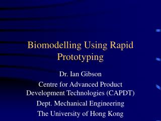 Biomodelling Using Rapid Prototyping
