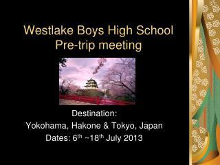 Westlake Boys High School Pre-trip meeting
