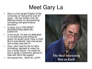 Meet Gary La