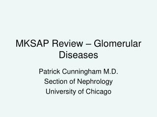 MKSAP Review   Glomerular Diseases