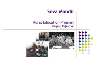 Seva Mandir Rural Education Program Udaipur, Rajasthan
