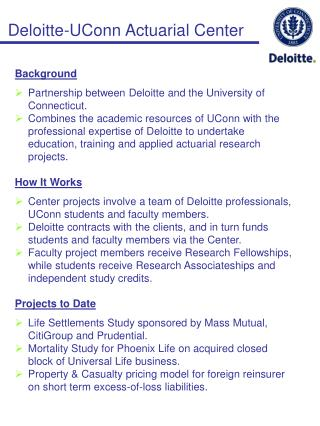 Background Partnership between Deloitte and the University of Connecticut.