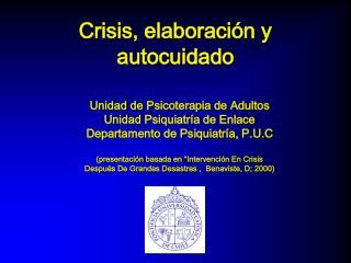 Crisis, elaboraci n y autocuidado