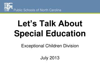 Let�s Talk About Special Education