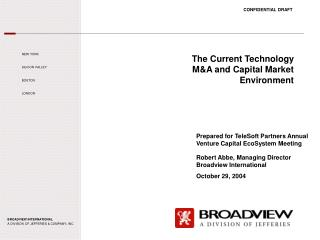 The Current Technology M&A and Capital Market Environment