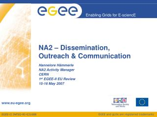 NA2 � Dissemination,  Outreach & Communication