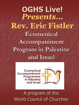 Ecumenical Accompaniment Program in Palestine and Israel