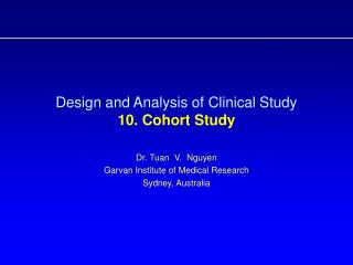 Design and Analysis of Clinical Study  10. Cohort Study
