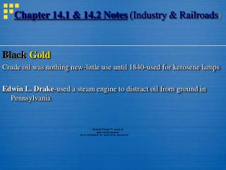 Chapter 14.1 & 14.2 Notes  (Industry & Railroads )