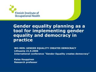Gender equality planning as a tool for implementing gender equality and democracy in practice