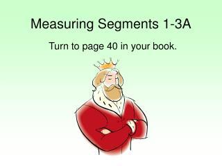 Measuring Segments 1-3A