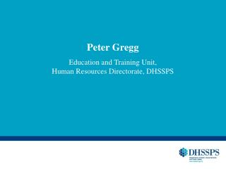 Peter Gregg Education and Training Unit,  Human Resources Directorate, DHSSPS