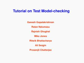 Tutorial on Test Model-checking