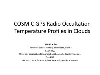 COSMIC GPS Radio Occultation Temperature Profiles in Clouds