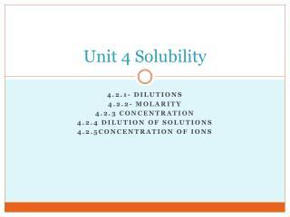 Unit 4 Solubility