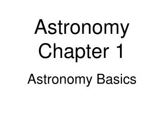 Astronomy  Chapter 1