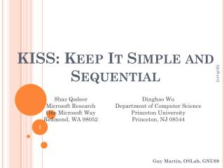 KISS: Keep It Simple and Sequential