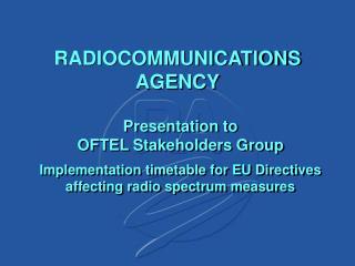 RADIOCOMMUNICATIONS AGENCY