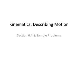 Kinematics: Describing Motion