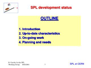 SPL development status