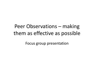 Peer Observations – making them as effective as possible