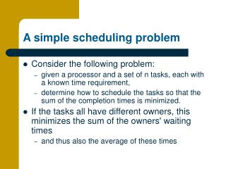 A simple scheduling problem