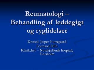 Reumatologi – Behandling af leddegigt og ryglidelser