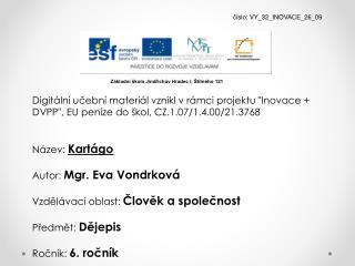 číslo : VY_32_INOVACE_26_09