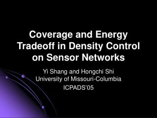 Coverage and Energy Tradeoff in Density Control on Sensor Networks