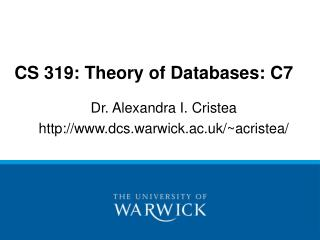 CS 319: Theory of Databases: C7
