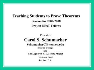 Teaching Students to Prove Theorems Session for 2007-2008  Project NExT Fellows