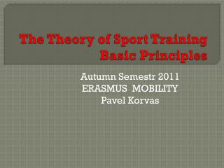 The  Theory  of Sport  Training Basic  Principles