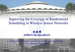 Improving the Coverage of Randomized       Scheduling in Wireless Sensor Networks