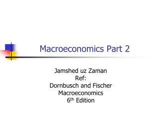 Macroeconomics Part 2
