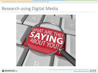 Research using Digital  Media