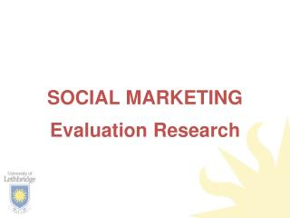 SOCIAL MARKETING Evaluation Research