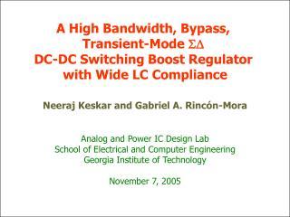 A High Bandwidth, Bypass,  Transient-Mode  SD DC-DC Switching Boost Regulator