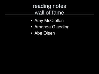 reading notes  wall of fame