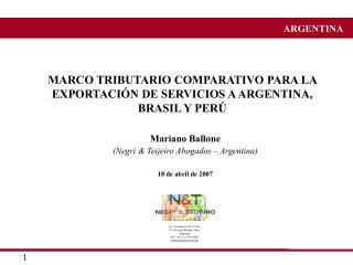 MARCO TRIBUTARIO COMPARATIVO PARA LA EXPORTACI N DE SERVICIOS A ARGENTINA, BRASIL Y PER