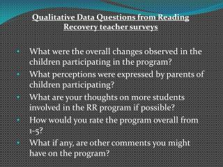 Qualitative Data Questions from Reading Recovery teacher surveys