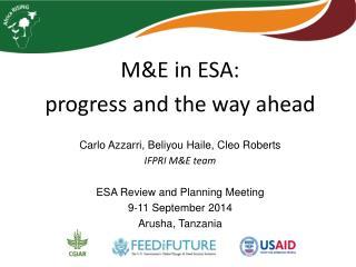 M&E in ESA: progress  and  the way ahead