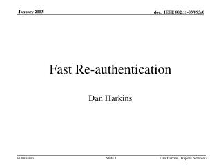 Fast Re-authentication