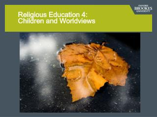 Religious Education 4:   Children and Worldviews